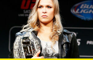 Ronda 'Rowdy' Rousey's Next Fight